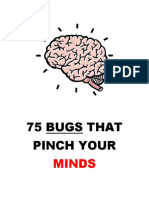 75 BUGS THAT PINCH YOUR MINDS