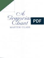 A Gregorian Chant Master Class (Abbey of Regina Laudis, Marier).pdf