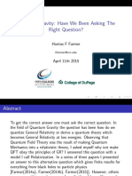 Quantum Gravity Have We Been Asking the Right Question (2)