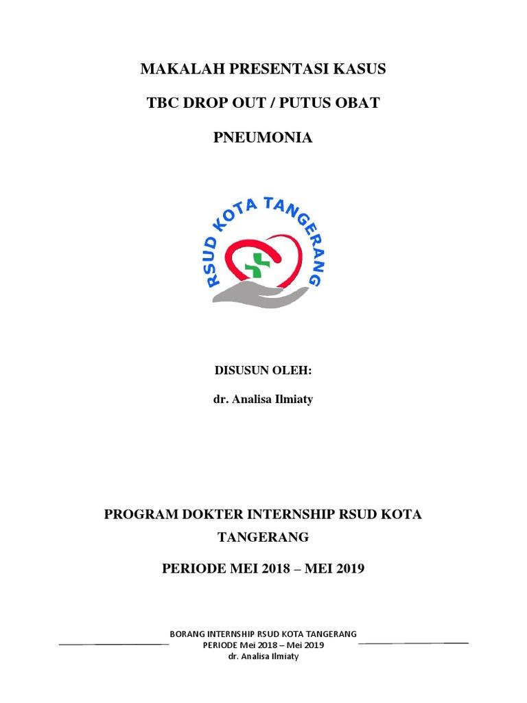 Tbc Paru Putus Obat Dan Pneumonia Ica Docx