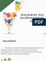 Sialografi Dan Dacryocystografi