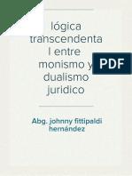 La Disputa Entre La Doctrina Del Monismo Jurídico y el Dualismo.