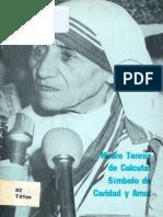 Madre Teresa de Calcuta Símbolo de Caridad y Amor