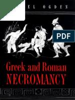 Daniel Ogden - Greek and Roman Necromancy
