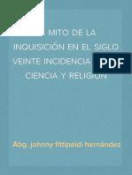 El Mito de La Inquisición Del Siglo 20