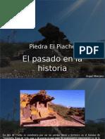 Ángel Marcano - Piedra El Piache, El Pasado en La Historia