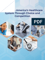 Reforming Americas Healthcare System Through Choice and Competition