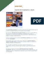 Gestión comercial= gestión de inventarios(stock) y facturación.  (Para todo negocio).