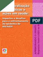 Impactos e Desafios Para o Enfrentamento Da Epidemia de HiV AIDS
