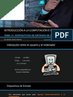 Tema 12 Dispositivos de Entrada de un Computador.pptx