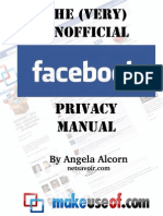 The (Very) Unofficial Facebook Privacy Manual