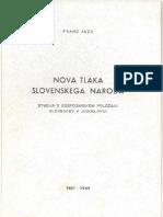 NOVA TLAKA SLOVENSKEGA NARODA - Franc Jeza 1. del