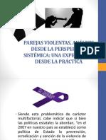 PAREJAS VIOLENTAS, ANÁLISIS DESDE LA PERSPECTIVA SISTÉMICA.pptx