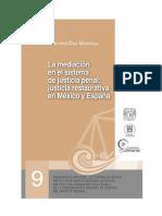 1.- La Mediacion Ene l Sistema de Justicia Penal, Jsuticia Restaurativa en Mñexicon y en España