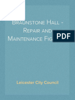 Braunstone Hall - Repair and Maintenance Figures..