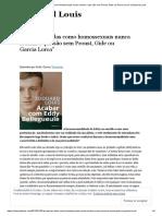 """""""as Nossas Vidas Como Homossexuais Nunca Seriam o Que São Sem Proust, Gide Ou Garcia Lorca"""" _ Edouard Louis"""