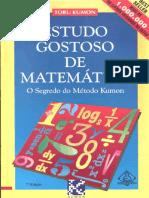 Toru Kumon - O Estudo Gostoso de Matemática - O Segredo Do Método Kumon