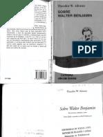 Theodor Adorno - Sobre Walter Benjamin.pdf