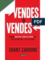 Vendes o Vendes-Grant Cardone