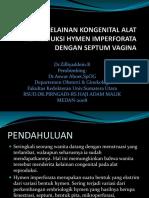 Presentasi Kelainan Kongenital Alat Reproduksi Hymen Imperforata Dengan Septum