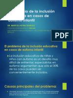 Pertinencia de La Inclusión Educativa en Casos de Autismo