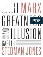 Gareth Stedman Jones Karl Marx Greatness and Illusion 2016