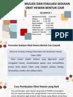 39804_KELOMPOK 1 Formulasi Dan Evaluasi Sediaan Obat Hewan Bentuk Cair_KelasB_Veteriner