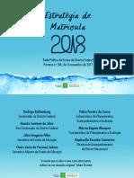 SEDF Caderno EstratégiadeMatrícula 2018