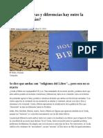 ¿Que Semejanzas y Diferencias Hay Entre La Biblia y El Corán
