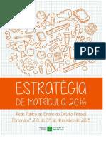 SEDF Caderno EstratégiadeMatrícula 2016