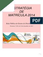 SEDF Caderno EstratégiadeMatrícula 2014