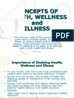 Health, Illness, Wellness
