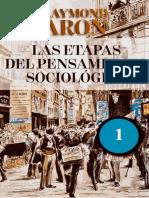 Aron - Las etapas del pensamiento sociologico I- Montequieu- Comte - Marx- Tocqueville.pdf