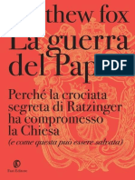 Matthew Fox-La guerra del papa_ Perché la crociata segreta di Ratzinger ha compromesso la Chiesa (e come essa può essere salvata)-Fazi Editore (2012).epub