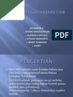 Upaya Mencegah Hazard Fisik Radiasi
