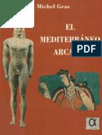 Gras, Michel. - El Mediterraneo Arcaico [1999]