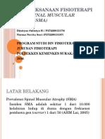 332265724 Penatalaksanaan Fisioterapi Dalam Spinal Muscular Atrophy Sma (1)