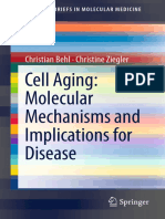 Behl - Cell Aging; Molecular Mechanisms and Implications for Disease