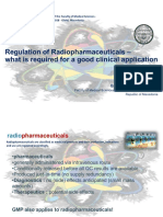 Regulation of Radiopharmaceuticals – What is Required for a Good Clinical Application