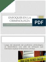 1. Enfoques en La Criminología