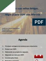 Migre sua rede para OSPF - MUM2012.pdf