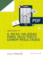6_dicas_valiosas_para_seus_posts_darem_resultados_para_sua_empresa.pdf
