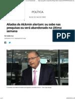 Aliados de Alckmin alertam_ ou sobe nas pesquisas ou será abandonado na última semana.pdf