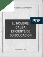 ADRIANA ELSA RIBA DE TABORDA - El Hombre, Causa Eficiente de la Educación Cap.I-II