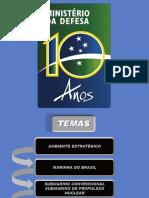 PROGRAMA DE DESENVOLVIMENTO DE SUBMARINOS (PROSUB)