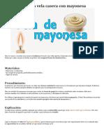 Cómo Hacer Una Vela Casera Con Mayonesa