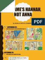 1A - MY NAME'S HANNAH, NOT ANNA.pptx