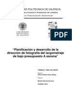 PÉREZ - Planificación y desarrollo de la dirección de fotografía del largometraje de bajo presupu...