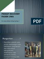 Prinsip Recovery Pasien Jiwa