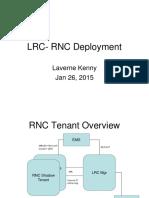 LRC- RNC Deployment
